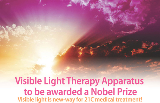 Visible Light Therapy Apparatus won a Nobel Prize